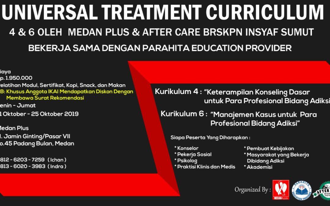 Universal Treatment Curriculum 4 & 6 bersama MedanPlus dan Partner